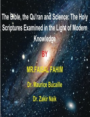 9781492835752: The Bible, the Qu'ran and Science: The Holy Scriptures Examined in the Light of Modern Knowledge: 4 books in 1