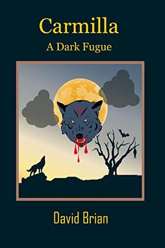 9781492836490: Carmilla: A Dark Fugue