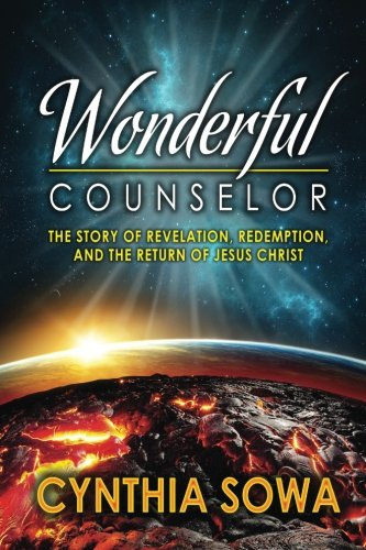 9781492841418: Wonderful Counselor: The Story of Revelation, Redemption, and the Return of Jesus Christ
