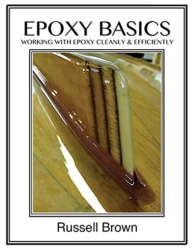 9781492841821: Epoxy Basics: Working with Epoxy Cleanly & Efficiently