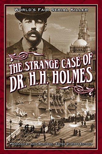 9781492842057: Strange Case of Dr. H.H. Holmes