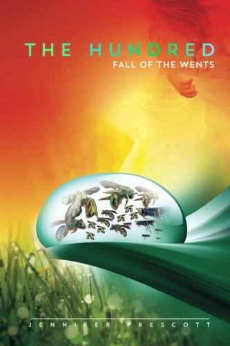 9781492842224: The Hundred: Fall of the Wents