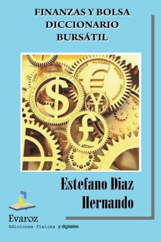 9781492843894: Finanzas y Bolsa - Diccionario Bursátil. (Spanish Edition)