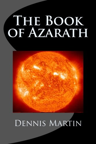 9781492844464: The Book of Azarath