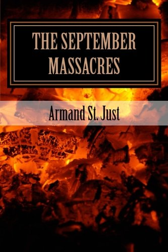 9781492845065: The September Massacres