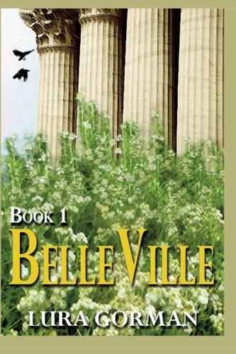 9781492845294: BelleVille (Book One) (Volume 1)