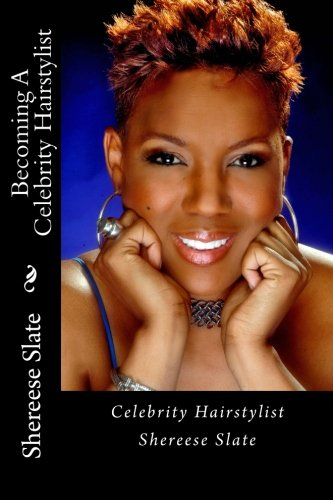 9781492845652: Becoming A Celebrity Hairstylist