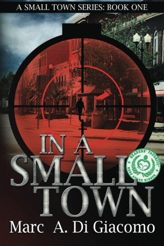 9781492847014: In a Small Town: Volume 1