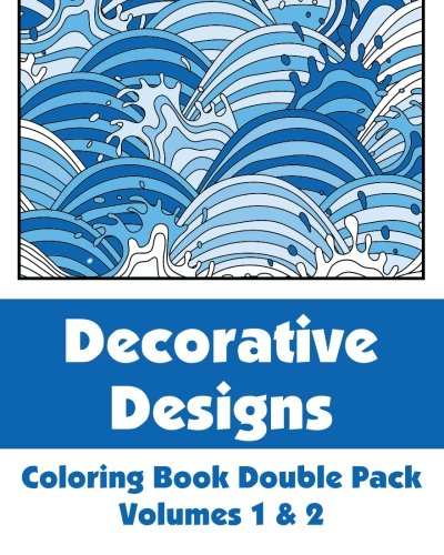 9781492847182: Decorative Designs Coloring Book Double Pack (Volumes 1 & 2) (Art-Filled Fun Coloring Books)