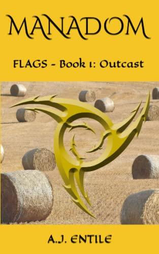 9781492848059: Manadom: Flags of Manadell Book 1: Outcast