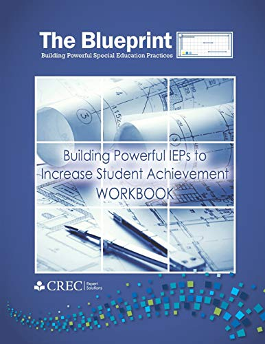 9781492848165: The Blueprint: Building Powerful IEPs to Increase Student Achievement