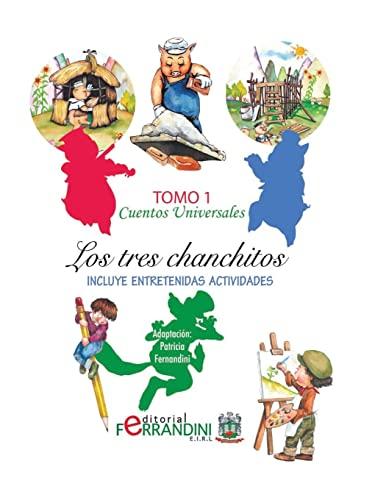 Cuentos Universales: Los Tres Chanchitos (Paperback): Anonimo Anonimo Anonimo,