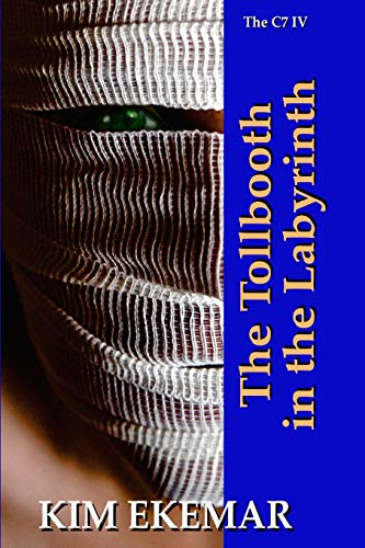 9781492849261: The Tollbooth in the Labyrinth (The Callaghan Tetralogy) (Volume 4)