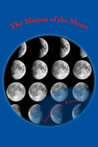 9781492849308: The Motion of the Moon
