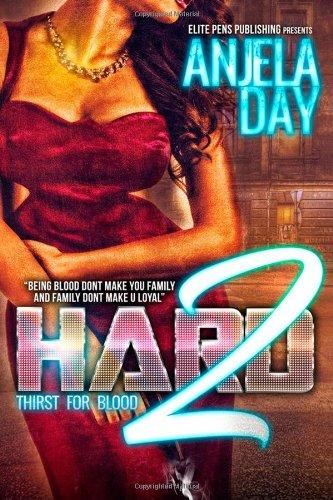 Hard2: Thirst for blood (The King Series): Day, Anjela