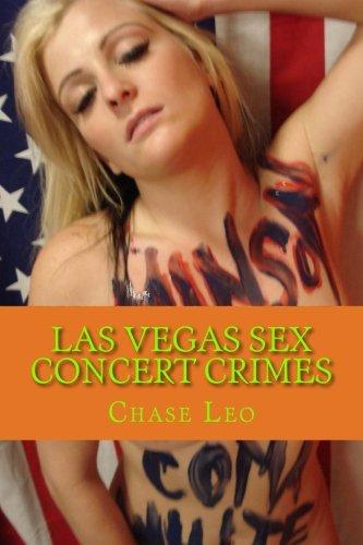 9781492852261: Las Vegas Sex Concert Crimes: Las Vegas Rock Star Murders - Volume Two