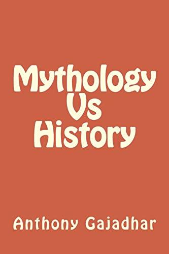 9781492859208: Mythology Vs History