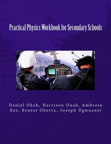 9781492859451: Practical Physics Workbook for Secondary Schools