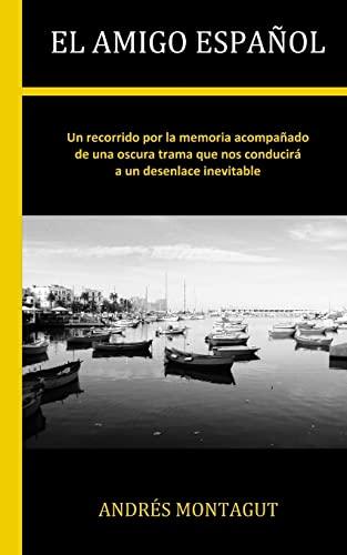 9781492859789: El amigo español (Spanish Edition)