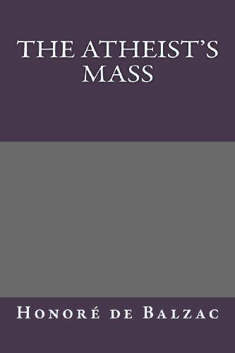 9781492860402: The Atheist's Mass