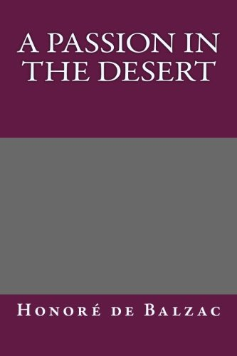 9781492860457: A Passion in the Desert