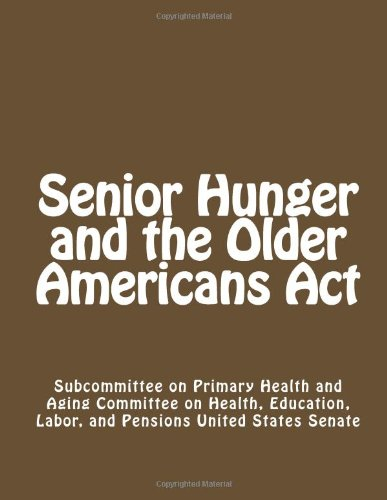 9781492860792: Senior Hunger and the Older Americans Act
