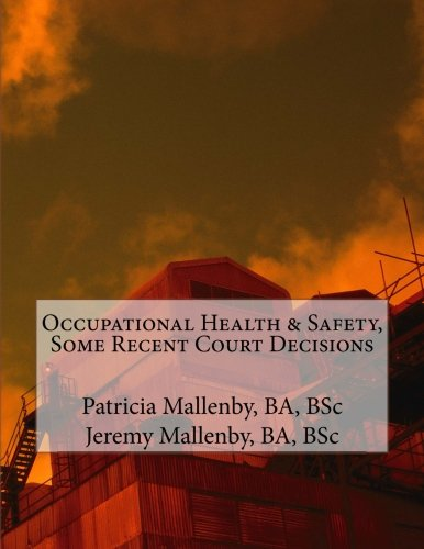 9781492861027: Occupational Health & Safety, Some Recent Court Decisions