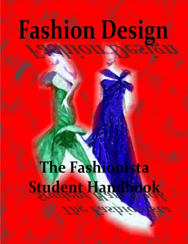 9781492861515: Fashion Design: The Fashionista Student Handbook
