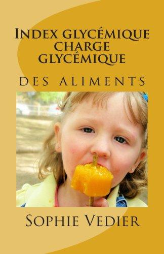 9781492862048: INDEX GLYC�MIQUE CHARGE GLYC�MIQUE: Les aliments et la glyc�mie