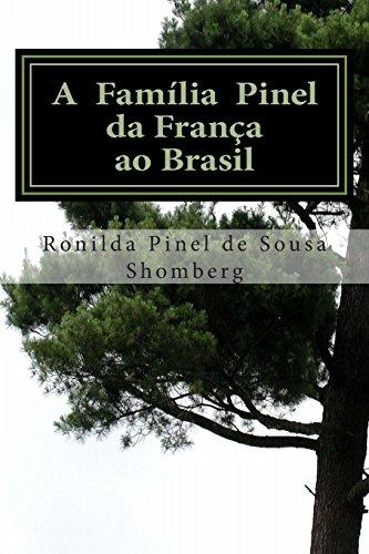 9781492862857: A Família Pinel - Da França ao Brasil: Edição em Portugues