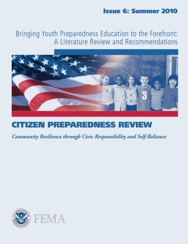 Bringing Youth Preparedness Education to the Forefront: A Literature Review and Recommendations: ...
