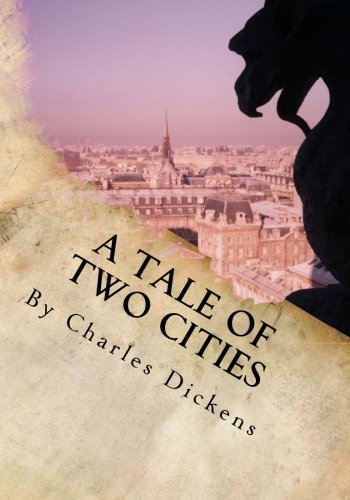 9781492865643: A Tale of Two Cities By Charles Dickens