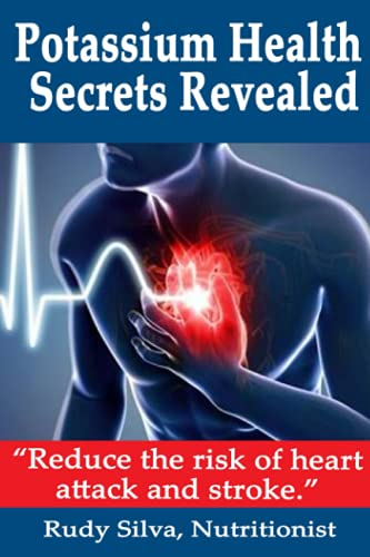 9781492866152: Potassium Health Secrets Revealed: Create an Alkaline Body With Potassium