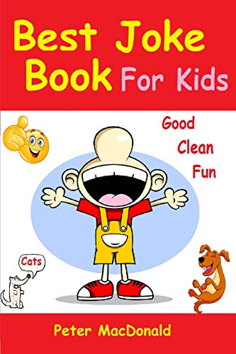 9781492868064: Best Joke Book for Kids: Best Funny Jokes and Knock Knock Jokes( 200+ Jokes)
