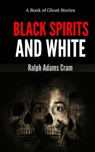 9781492869146: Black Spirits & White: A Book of Ghost Stories (Lost Lit Library)