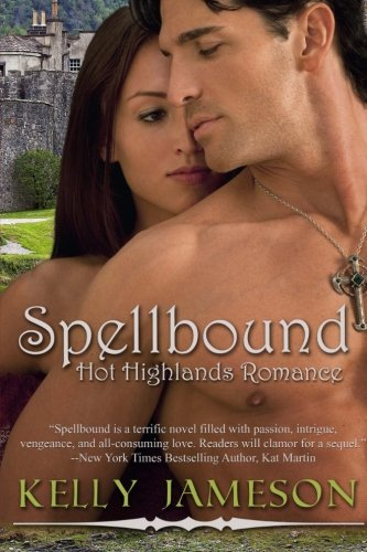 9781492870241: Spellbound: Hot Highlands Romance Book #1