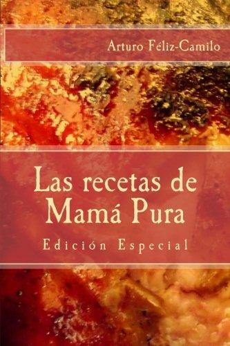 """9781492870876: Las recetas de Mamá Pura: Edición Especial con """"El sazón de la cocina dominicana"""": 2 (Colección recetas """"el fogoncito"""".)"""