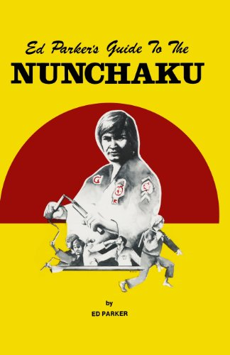 9781492872351: Ed Parker's Guide To The Nunchaku (Spanish Edition)