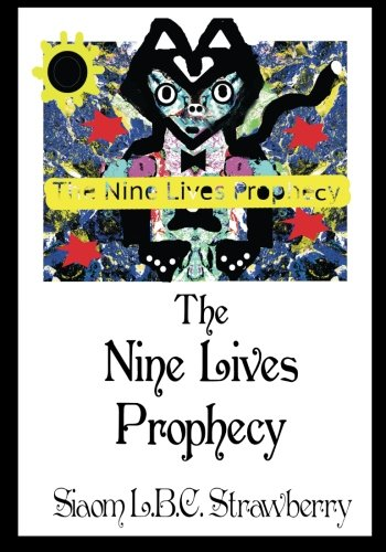 9781492872757: The Nine Lives Prophecy