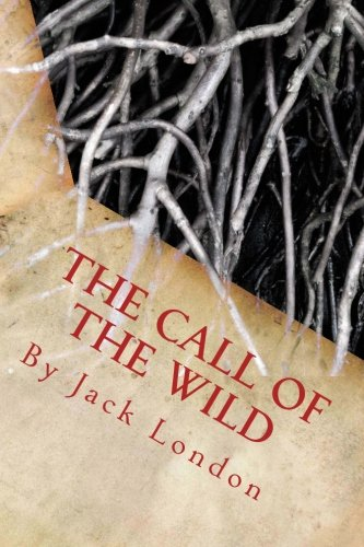 9781492874737: The Call of the Wild by Jack London