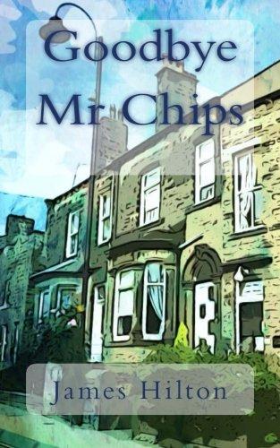 9781492877462: Goodbye Mr Chips