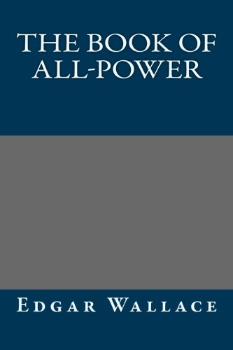 9781492878940: The Book of All-Power