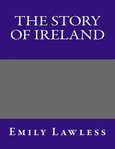 9781492878971: The Story of Ireland
