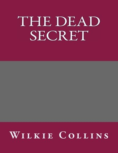 9781492880325: The Dead Secret
