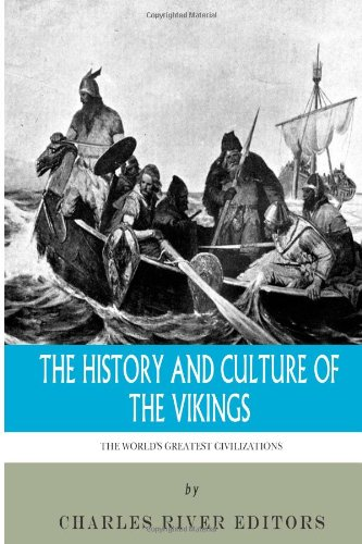 9781492882268: The World's Greatest Civilizations: The History and Culture of the Vikings