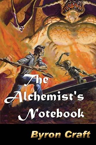 9781492883098: The Alchemist's Notebook