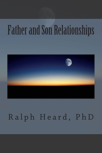 9781492883234: Father and Son Relationships