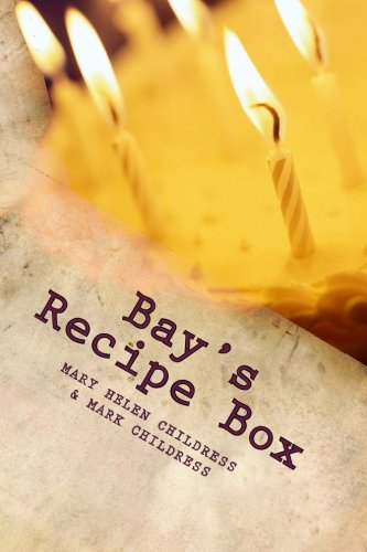 9781492884903: Bay's Recipe Box: Good Mid-Century Home Cooking from South Alabama