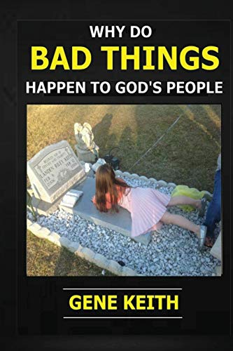 9781492885139: Why Do Bad Things Happen to God's People?: Why do good people suffer?