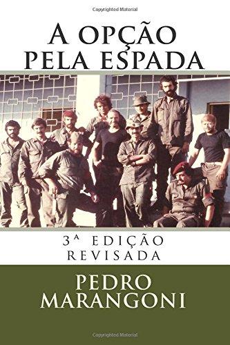 9781492885603: A opção pela espada: 3ª edição revisada (Portuguese Edition)
